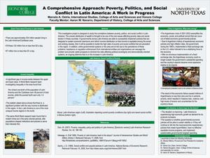 A Comprehensive Approach: Poverty, Politics, and Social Conflict in Latin America: A Work in Progress