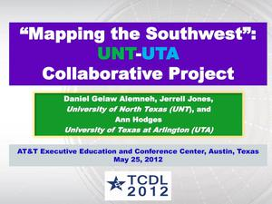 "Primary view of object titled '""Mapping the Southwest"": UNT-UTA Collaborative Project'."