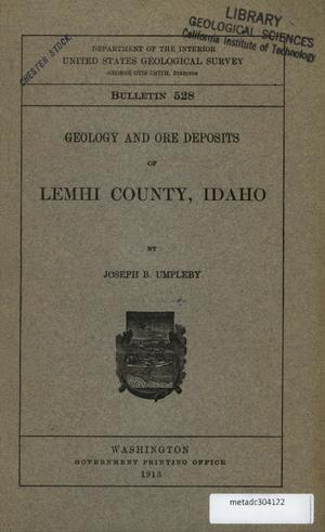 Primary view of object titled 'Geology and Ore Deposits of Lemhi County, Idaho'.