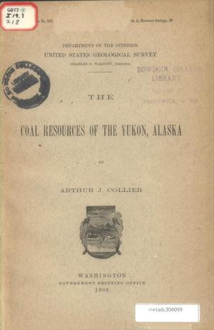 Primary view of object titled 'The Coal Resources of the Yukon, Alaska'.