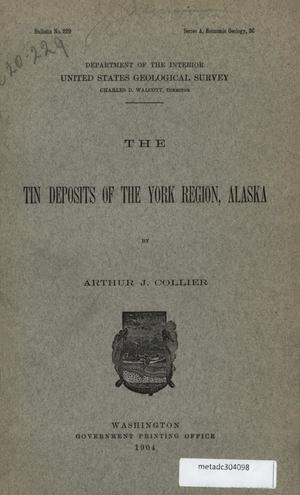 Primary view of object titled 'The Tin Deposits of the York Region, Alaska'.