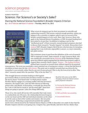 Primary view of object titled 'Science: For Science's or Society's Sake? Owning the National Science Foundation's Broader Impacts Criterion'.