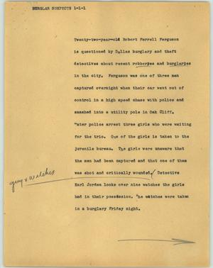 Primary view of object titled '[News Script: Burglar suspects]'.