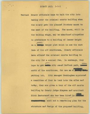 Primary view of object titled '[News Script: County jail]'.