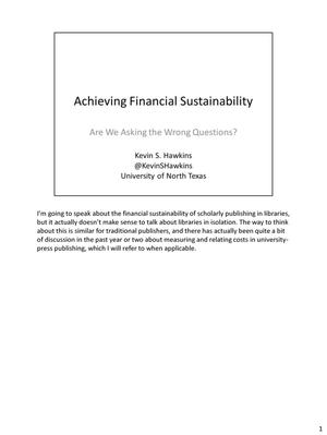 Primary view of object titled 'Achieving Financial Sustainability: Are We Asking the Wrong Questions?'.