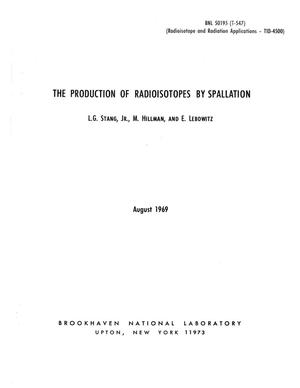Primary view of object titled 'THE PRODUCTION OF RADIOISOTOPES BY SPALLATION.'.