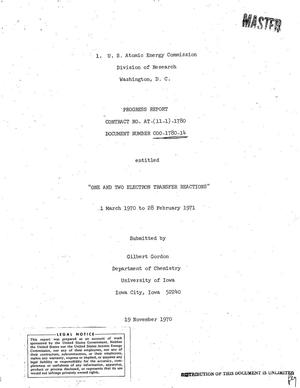 Primary view of object titled 'One and Two Electron Transfer Reactions. Progress Report, March 1, 1970-- February 28, 1971.'.