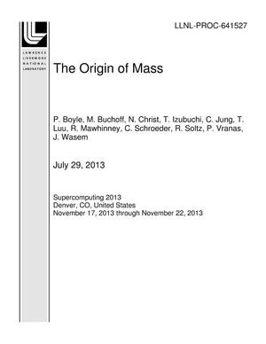 Primary view of object titled 'The Origin of Mass'.