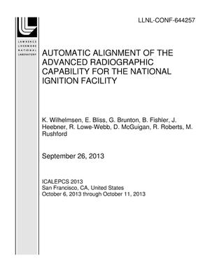 Primary view of object titled 'AUTOMATIC ALIGNMENT OF THE ADVANCED RADIOGRAPHIC CAPABILITY FOR THE NATIONAL IGNITION FACILITY'.