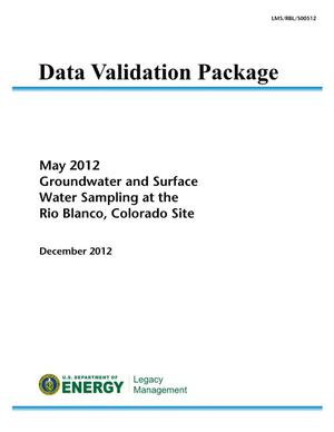 Primary view of object titled 'May 2012 Groundwater and Surface Water Sampling at the Rio Blanco, Colorado, Site (Data Validation Package)'.