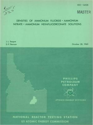 Primary view of object titled 'DENSITIES OF AMMONIUM FLUORIDE-AMMONIUM NITRATE-AMMONIUM HEXAFLUOZIRCONATE SOLUTIONS'.