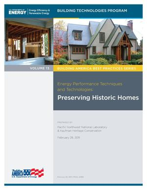 Primary view of object titled 'Building America Best Practices Series Volume 13: Energy Performance Techniques and Technologies: Preserving Historic Homes'.