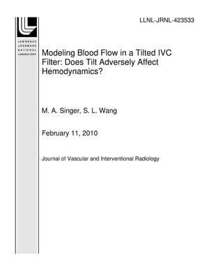 Primary view of object titled 'Modeling Blood Flow in a Tilted IVC Filter: Does Tilt Adversely Affect Hemodynamics?'.