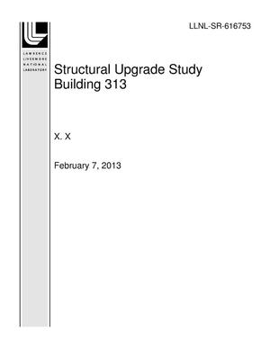 Primary view of object titled 'Structural Upgrade Study Building 313'.
