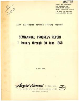 Primary view of object titled 'Army Gas-Cooled Reactor Systems Program Semiannual Progress Report: January 1 - June 30, 1960'.