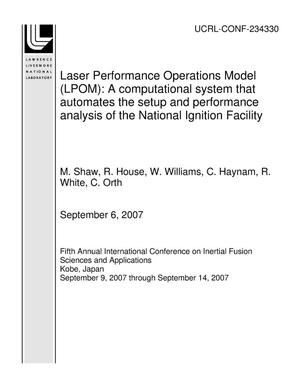 Primary view of object titled 'Laser Performance Operations Model (LPOM): A computational system that automates the setup and performance analysis of the National Ignition Facility'.