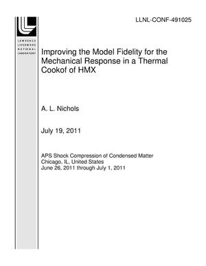 Primary view of object titled 'Improving the Model Fidelity for the Mechanical Response in a Thermal Cookof of HMX'.