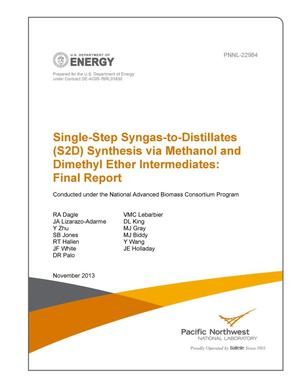 Primary view of object titled 'Single-Step Syngas-to-Distillates (S2D) Synthesis via Methanol and Dimethyl Ether Intermediates: Final Report'.
