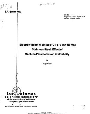 Primary view of object titled 'Electron-beam welding of 21-6-9 (Cr--Ni--Mn) stainless steel: effect of machine parameters on weldability'.