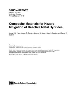 Primary view of object titled 'Composite Materials for Hazard Mitigation of Reactive Metal Hydrides.'.