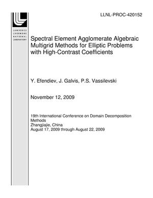 Primary view of object titled 'Spectral Element Agglomerate Algebraic Multigrid Methods for Elliptic Problems with High-Contrast Coefficients'.