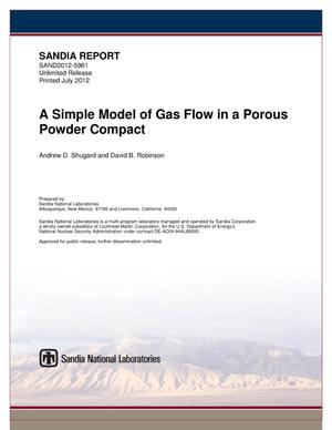 Primary view of object titled 'A Simple Model of Gas Flow in a Porous Powder Compact.'.