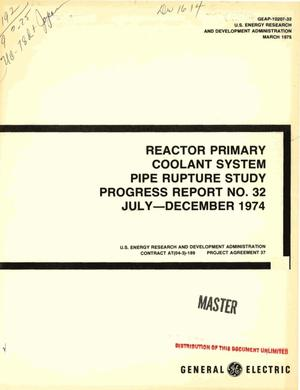 Primary view of object titled 'Reactor Primary Coolant System Pipe Rupture Study. Progress report No. 32, July--December 1974'.