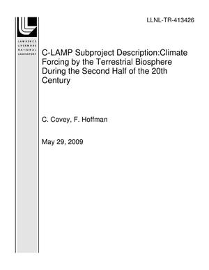 Primary view of object titled 'C-LAMP Subproject Description:Climate Forcing by the Terrestrial Biosphere During the Second Half of the 20th Century'.