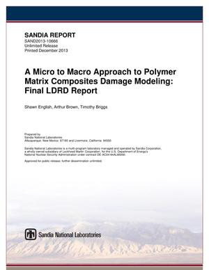 Primary view of object titled 'A micro to macro approach to polymer matrix composites damage modeling : final LDRD report.'.