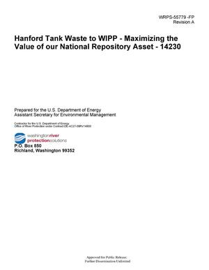 Primary view of object titled 'Hanford Tank Waste to WIPP - Maximizing the Value of our National Repository Asset - 14230'.
