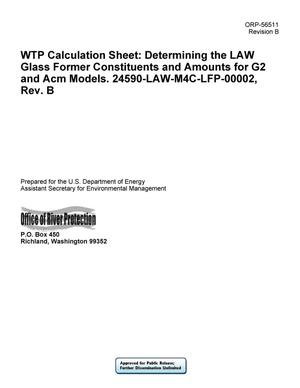 Primary view of object titled 'WTP Calculation Sheet: Determining the LAW Glass Former Constituents and Amounts for G2 and Acm Models. 24590-LAW-M4C-LFP-00002, Rev. B'.