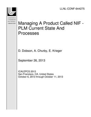 Primary view of object titled 'Managing A Product Called NIF - PLM Current State And Processes'.