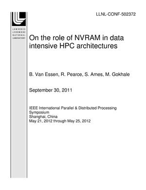 Primary view of object titled 'On the role of NVRAM in data intensive HPC architectures'.