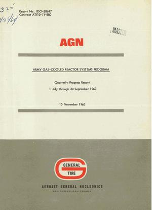 Primary view of object titled 'Army Gas-Cooled Reactor Systems Program Quarterly Progress Report: July 1 - September 30, 1963'.