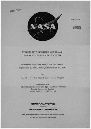 Primary view of object titled 'STUDIES OF THERMIONIC MATERIALS FOR SPACE POWER APPLICATIONS. Quarterly Progress Report, September 1, 1963-November 30, 1963'.