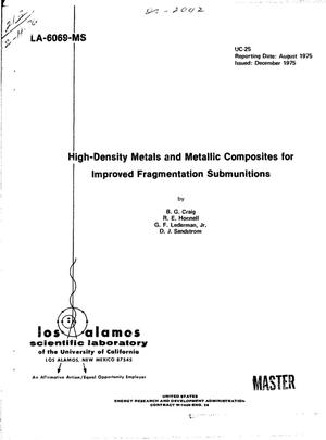 Primary view of object titled 'High-density metals and metallic composites for improved fragmentation submunitions'.