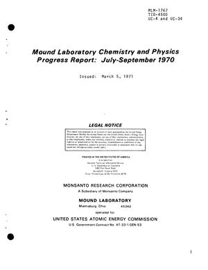 Primary view of object titled 'Mound Laboratory Chemistry and Physics Progress Report: July--September 1970.'.