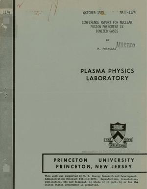 Primary view of object titled 'Conference report for nuclear fusion phenomena in ionized gases'.