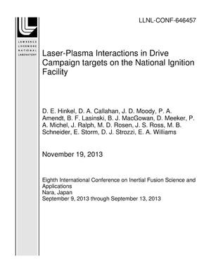 Primary view of object titled 'Laser-Plasma Interactions in Drive Campaign targets on the National Ignition Facility'.