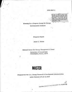 Primary view of object titled 'Planning for a program design for energy environmental analysis. Progress report'.