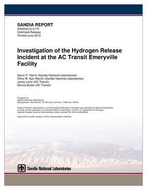 Primary view of object titled 'Investigation of the hydrogen release incident at the AC Transit Emeryville Facility.'.