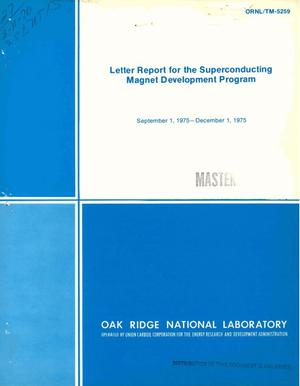 Primary view of object titled 'Letter report for the superconducting magnet development program, September 1, 1975--December 1, 1975'.