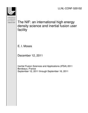 Primary view of object titled 'The NIF: an international high energy density science and inertial fusion user facility'.