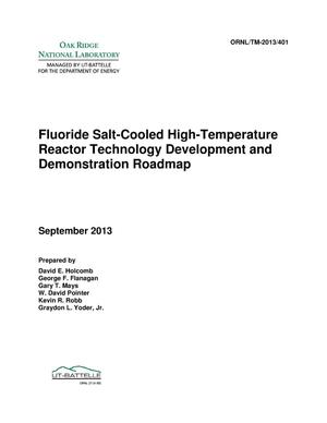 Primary view of object titled 'Fluoride Salt-Cooled High-Temperature Reactor Technology Development and Demonstration Roadmap'.