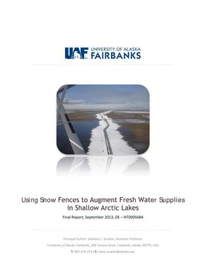 Primary view of object titled 'Using Snow Fences to Augument Fresh Water Supplies in Shallow Arctic Lakes'.