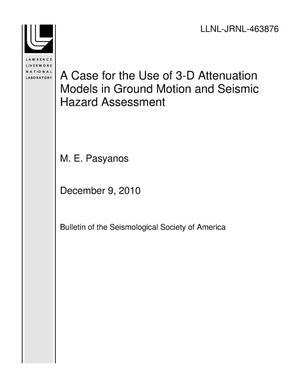 Primary view of object titled 'A Case for the Use of 3-D Attenuation Models in Ground Motion and Seismic Hazard Assessment'.