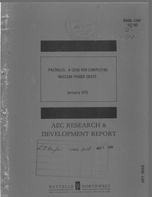 Primary view of object titled 'PACTOLUS: A CODE FOR COMPUTING NUCLEAR POWER COSTS.'.
