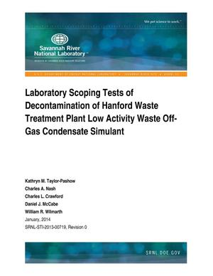 Primary view of object titled 'Laboratory Scoping Tests Of Decontamination Of Hanford Waste Treatment Plant Low Activity Waste Off-Gas Condensate Simulant'.