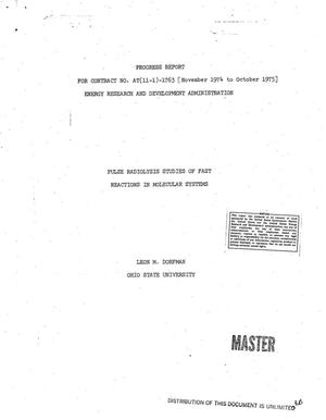 Primary view of object titled 'Pulse radiolysis studies of fast reactions in molecular systems. Progress report, November 1974--October 1975'.