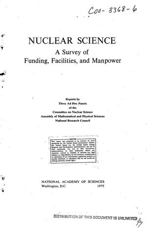 Primary view of object titled 'Nuclear Science: a survey of funding, facilities, and manpower'.
